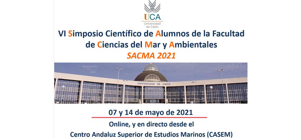 La UCA pone en marcha el VI Simposio Científico de Alumnos de la Facultad de Ciencias del Mar y Ambientales